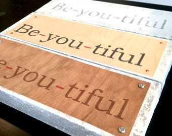 Be-you-tiful Canvas Inspirational Sign