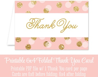 Printable Thank You Card - 6x4 Folded Birthday Thank You Card Blush Pink Gold Glitter Confetti - Big One - INSTANT DOWNLOAD