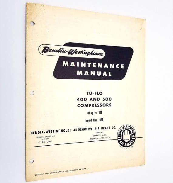 Bendix-Westinghouse Maintenance Manual TU-FLO 400 and 500 Compressors Chapter III 1955