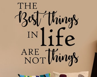 Best Things In Life Vinyl Wall Lettering Decals Inspirational Decal Quote
