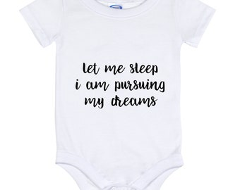 Let Me Sleep I'm Pursuing My Dreams