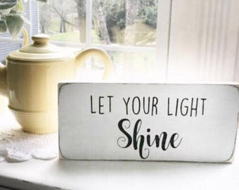 Let Your Light Shine Sign