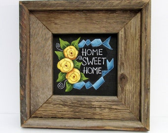 Yellow Roses, Home Sweet Home Sign, Primitive Home, Blue Ribbon,Home Sign, Hand Crafted Wood Frame, Reclaimed Barn Wood,Hand or Tole Painted