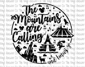 Digital Download Disney The Mountains Are Calling And I Must Go SVG/PNG/PDF