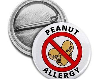 PEANUT ALLERGY Medical Alert Pinback Button Badge (Choose Size)
