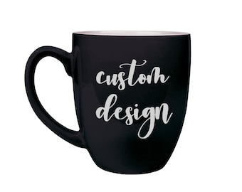 Custom Mug, Coffee Cup, Ceramic Mug, Personalized Mug, Custom Coffee Cup, Custom Design, DIY, Coffee Mug, Custom Engraved --20000-CM01-100
