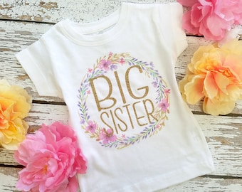 SALE!! Glitter Big Sister Shirt  / FLORAL T-shirt or Bodysuit