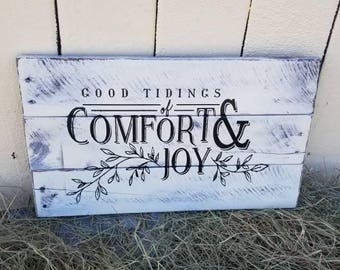Good Tidings of Comfort and  Joy | Rustic wood sign | Farmhouse Christmas | Christmas pallet sign