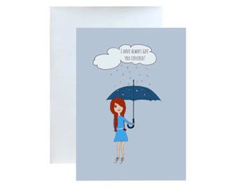 I Have Always Got You Covered, Greeting Card