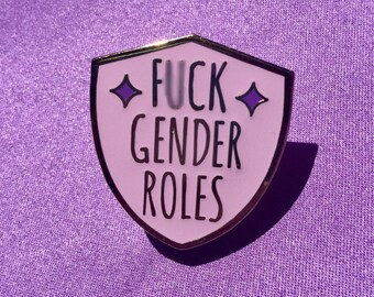 F*ck gender roles enamel pin / Feminist enamel pin / Feminist lapel pin / Smash the patriarchy