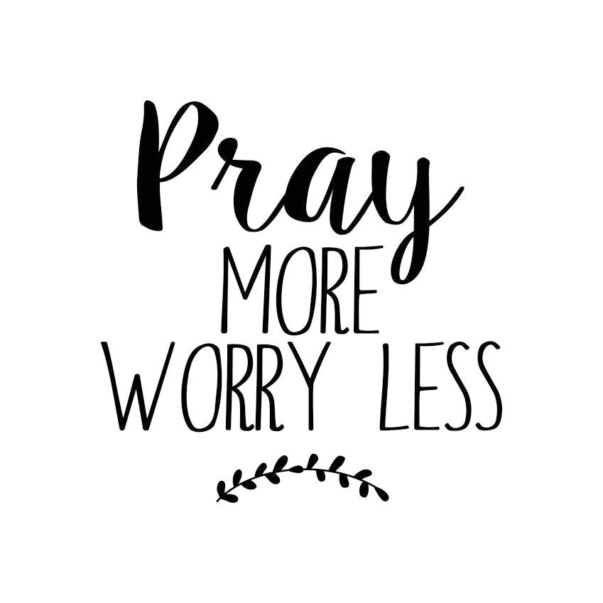 pray more worry less quote graphics svg dxf eps png cdr ai