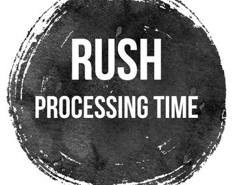 Rush Processing Time