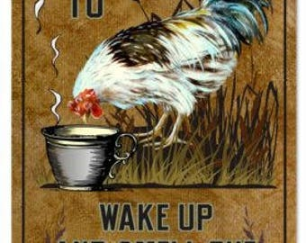 Reproduction Country It's Time To Wake Up And Smell The Coffee Sign