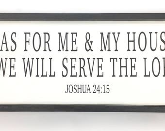 As for Me and My House sign/ bible verse / scripture/ christian/ inspirational/ quote/ fixer upper /gift for mom/ gift for mother in law