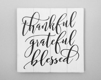 Thankful grateful blessed sign wood pallet sign rustic spiritual distressed wood sign home decor wall art wall decor farmhouse decor