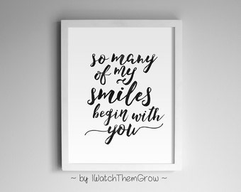 So Many of My Smiles Begin With You Black Watercolor Quote Print Printable Art Wall Decor 8x10 and 11x14 INSTANT DOWNLOAD