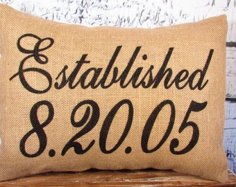 Burlap established date pillow - personalized - customized special day