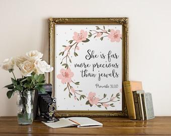 Bible Verse Wall Art, She Is Far More Precious Than Jewels, Nursery Decor, Proverbs 31:10, Scripture Prints, Christian Wall Art, Home Decor