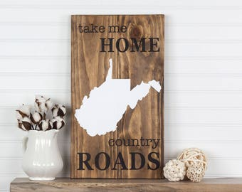 West Virginia reclaimed wood state shape sign wall art Take Me Home Country Roads. Pallet Re-purposed wood, Country Chic, Rustic Cabin Decor