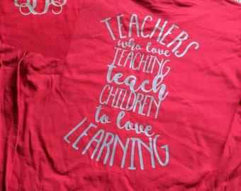 Teacher shirt, teacher gift, teaching, shirt for teacher, teacher appreciation, custom teacher shirt, monogrammed teacher shirt, teacher