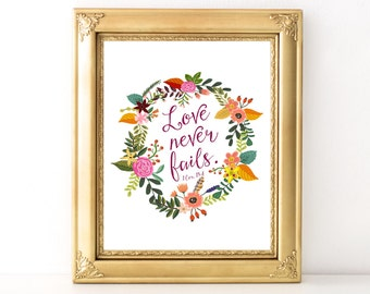 Love Never Fails Quote / Every Day Spirit / Inspirational Print / Scripture Quote / Wall Art / Love / Bible Verse / Valentine's Day Gift