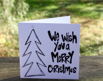 We Wish You a Merry Christmas {Notecard}