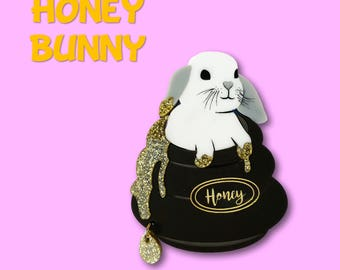 "PRE ORDER - Laser cut acrylic ""Honey Bunny"" brooch lop earred rabbit in honey pot with glitter acrylic honey"
