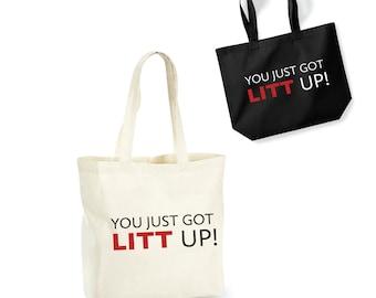 You Just Got Litt Up! Lightweight Cotton Shopping Bag/Tote - Novelty Gift/Secret Santa Funny/Fan/Louis