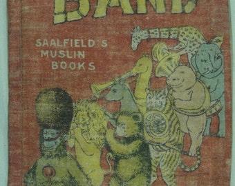 The Jungle Band, 1907, Saalfield's Muslin Books