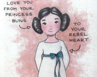 Princess Leia Love You Print - Star Wars Print - Princess Buns Print