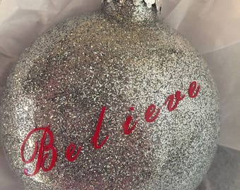 Glitter Believe Ornament