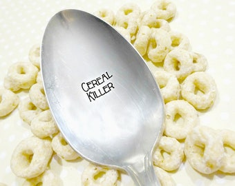 Cereal Killer - Engraved Stamped Vintage Cereal Spoon - For the Cereal-Lover - Holiday Hostess Gift Idea - Silverware