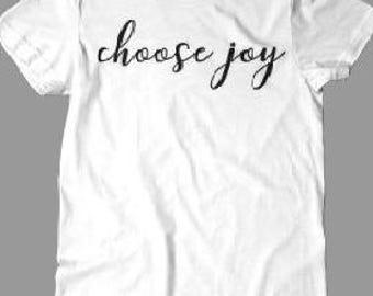 Choose Joy Tee