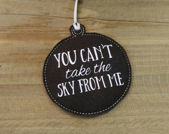 Firefly You Can't Take the Sky from Me Serenity Ornament