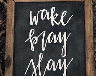 "Chalkboard ""Wake Pray Slay"""