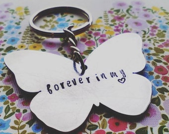 Butterfly Memorial Keychain - Hand Stamped Keychain - Forever in my heart - Memorial - Keyring - Sympathy Gift - Gift for loss - Personalise