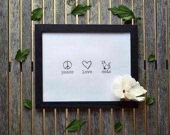 """Cat Art """"Peace Love Cats"""" Cat Lover Wall Decor Cat Print Cat Wall Art"""