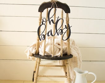 Oh Baby Chair Sign Baby Shower Chair Sign Oh Baby Baby Shower
