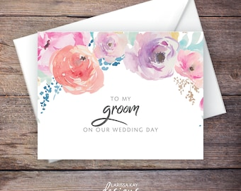 Floral To My Groom on our Wedding Day Card, On My Wedding Day Cards, Printable Digital File, Instant Download - Haven