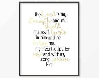 Psalm 28:7, The Lord Is My Strength, Gold Foil Print, Scripture