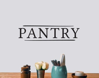 Pantry - Kitchen and Dining Room Wall Decals