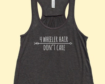 4 Wheeler Hair Don't Care - Fit or Flowy Tank