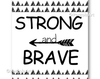 Strong and Brave Art, Nursery Art Printable, Woodland Nursery Wall Art, Nursery Decor Instant Download Art, Art for Kids, Digital Download