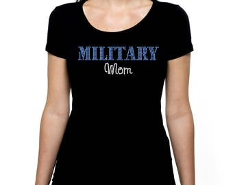 Military Mom RHINESTONE t-shirt tank top   S M L XL 2XL -Bling Mama Madre Mother
