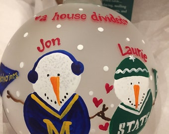 A Custom House Divided Rivalry Ornament with YOUR choice!