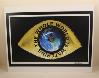 The World is Watching Poster 8X11in- social justice, human rights, poc, woc, qtpoc, qpoc, third world liberation, social movements, protest