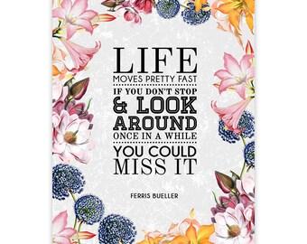Ferris Bueller Movie Quote - Typography Movie Quote Poster Print