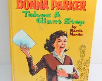 Donna Parker takes a Giant Step by Marcia Martin.  It is dated 1964 by Whitman's Publishing