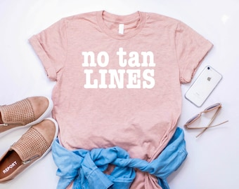 No Tan Lines Women's Tee, Vacation Statement Shirt, Vacation Mode Tee