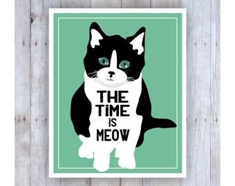 The Time is Meow, Cat Pun, Classroom Decor, Cat Art, Motivational Art, Print for Kids, Try Hard Print, Classroom Wall Art, Kitten Art